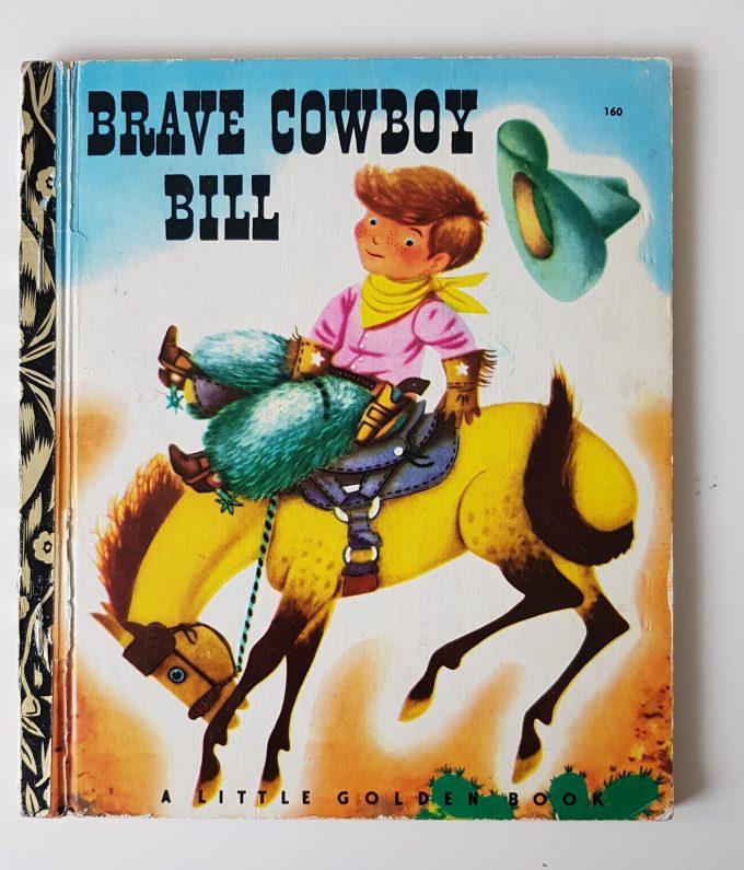 Little Golden Books: Brave Cowboy Bill 1