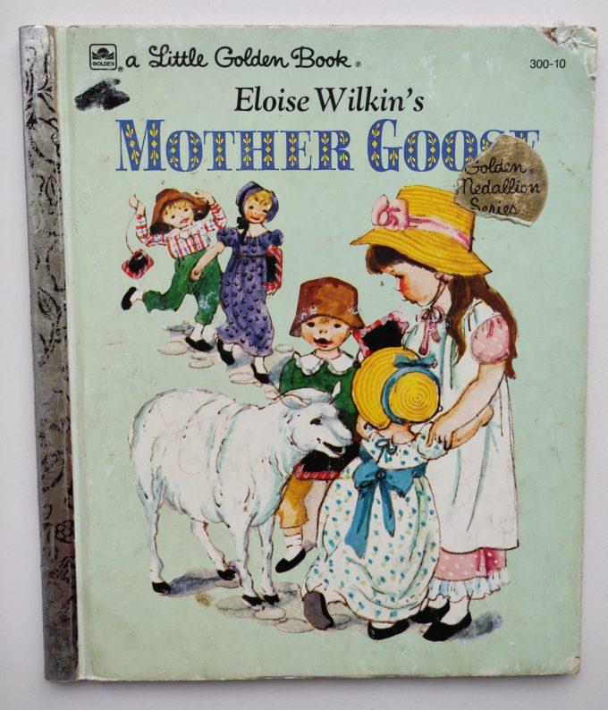 Little Golden Books: Eloise Wilkin's Mother Goose. 1