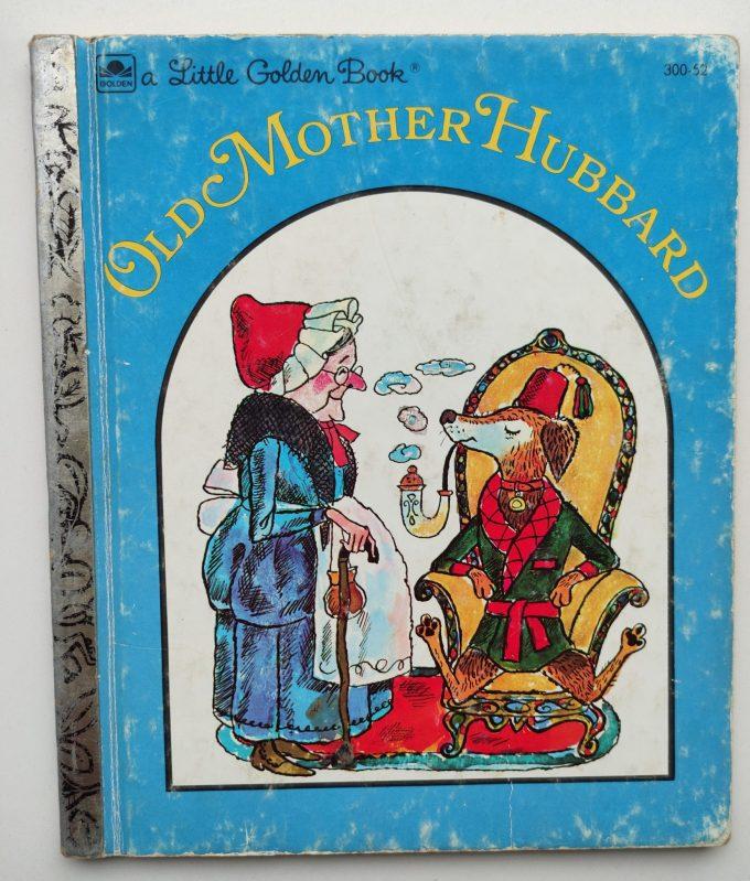 Little Golden Books: Old Mother Hubbard. 1