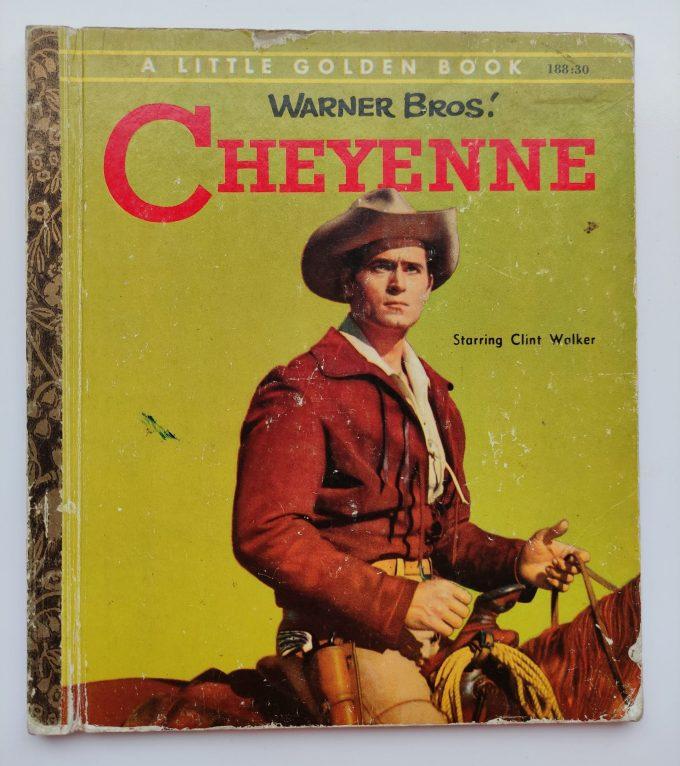 Little Golden Books: Warner Bros! Cheyenne, The Famous Scout. Starring Clint Walker 1