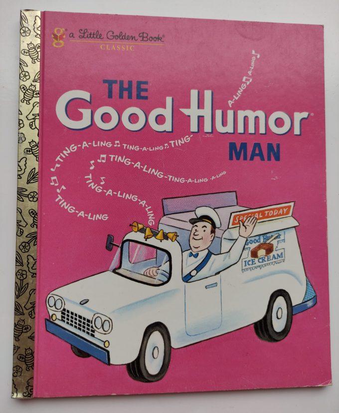 Little Golden Books: The Good Humor Man. 1