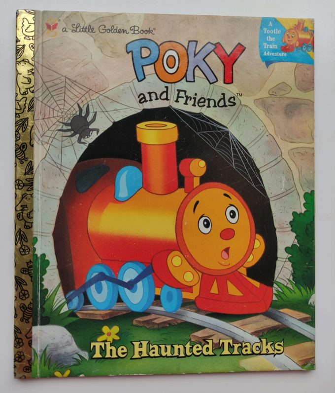 Little Golden Books: Poky and Friends. The Haunted Tracks. 1