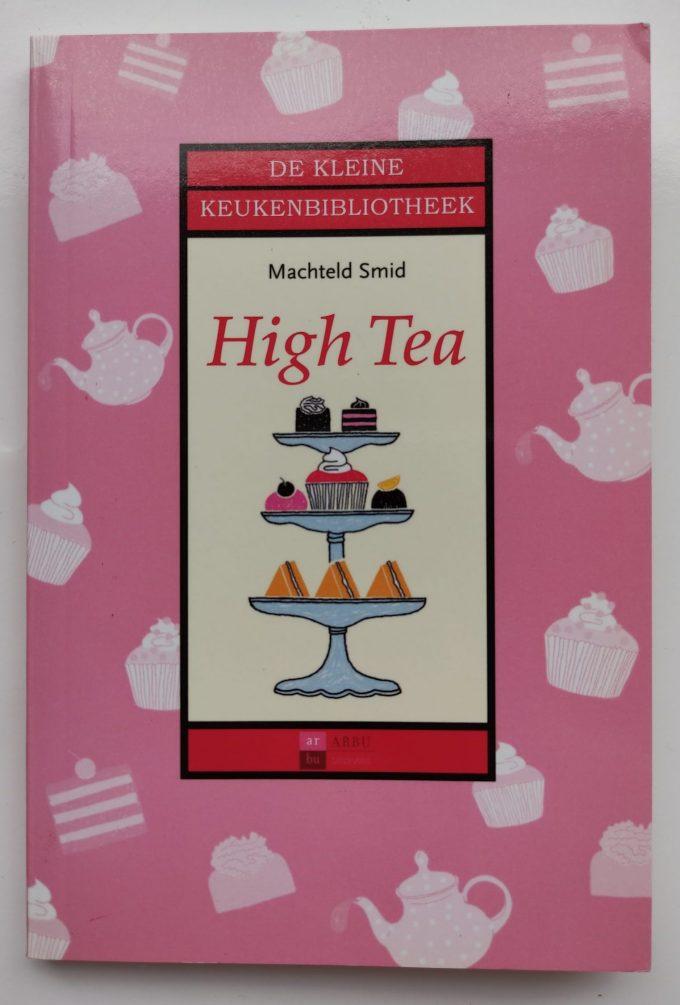 Machteld Smid. High Tea. (De kleine Keukenbibliotheek). (Boek) 1