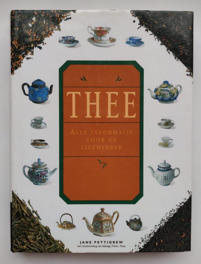 Jane Pettigrew. Thee, Alle Informatie voor de liefhebber. (Boek) 1